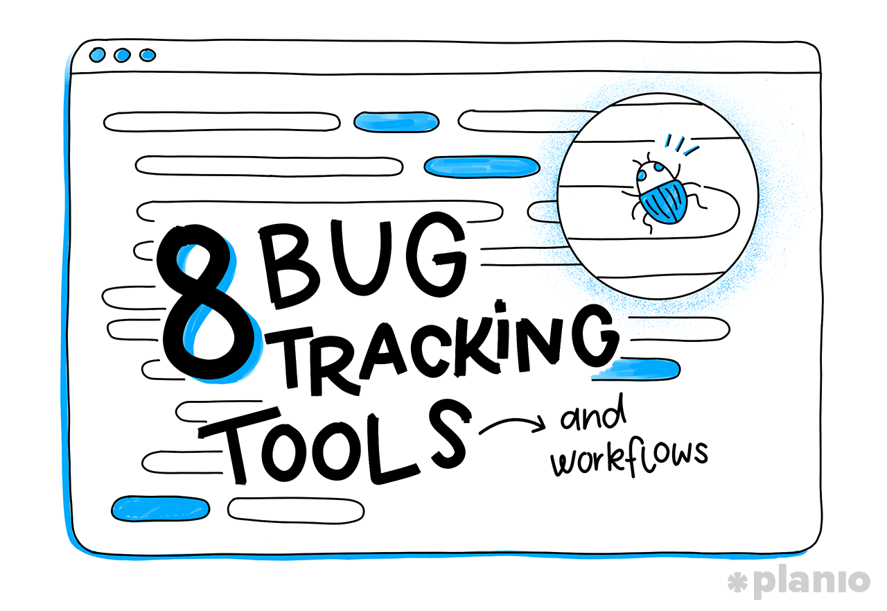 8 Bug Tracking Tools (and Workflows): How Top Technical