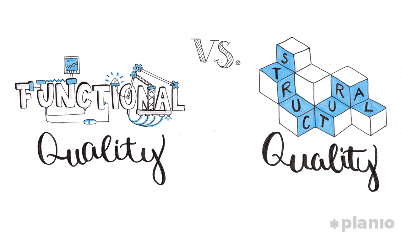 functional versus structural quality