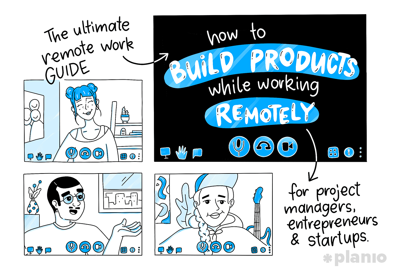 Guide build products work remotely