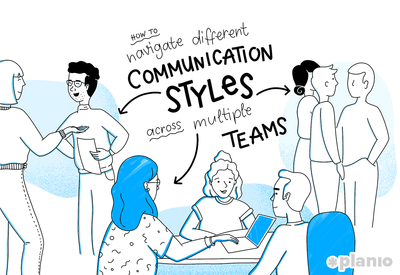 Navigate communication styles across multiple teams