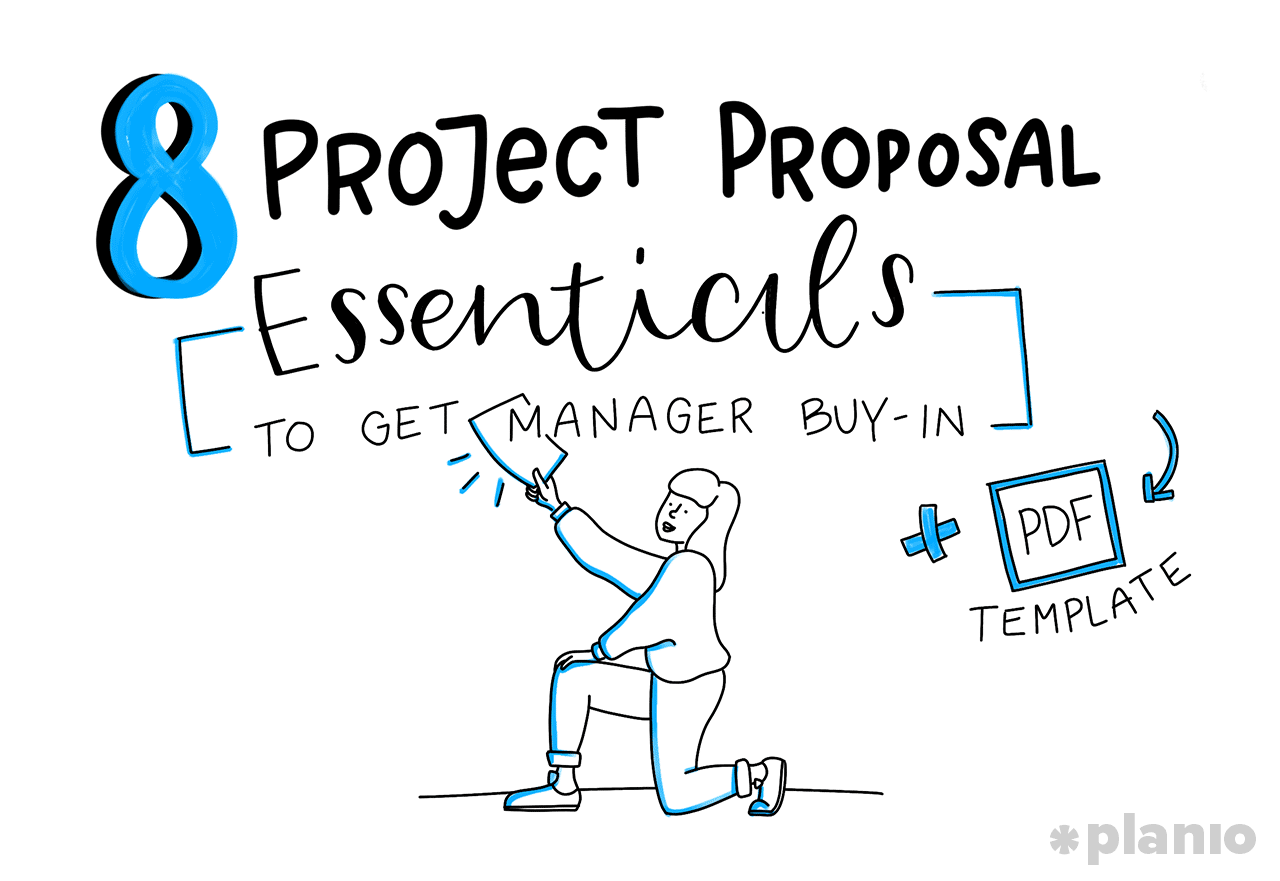 8 Project Proposal Essentials to Get Manager Buy-In