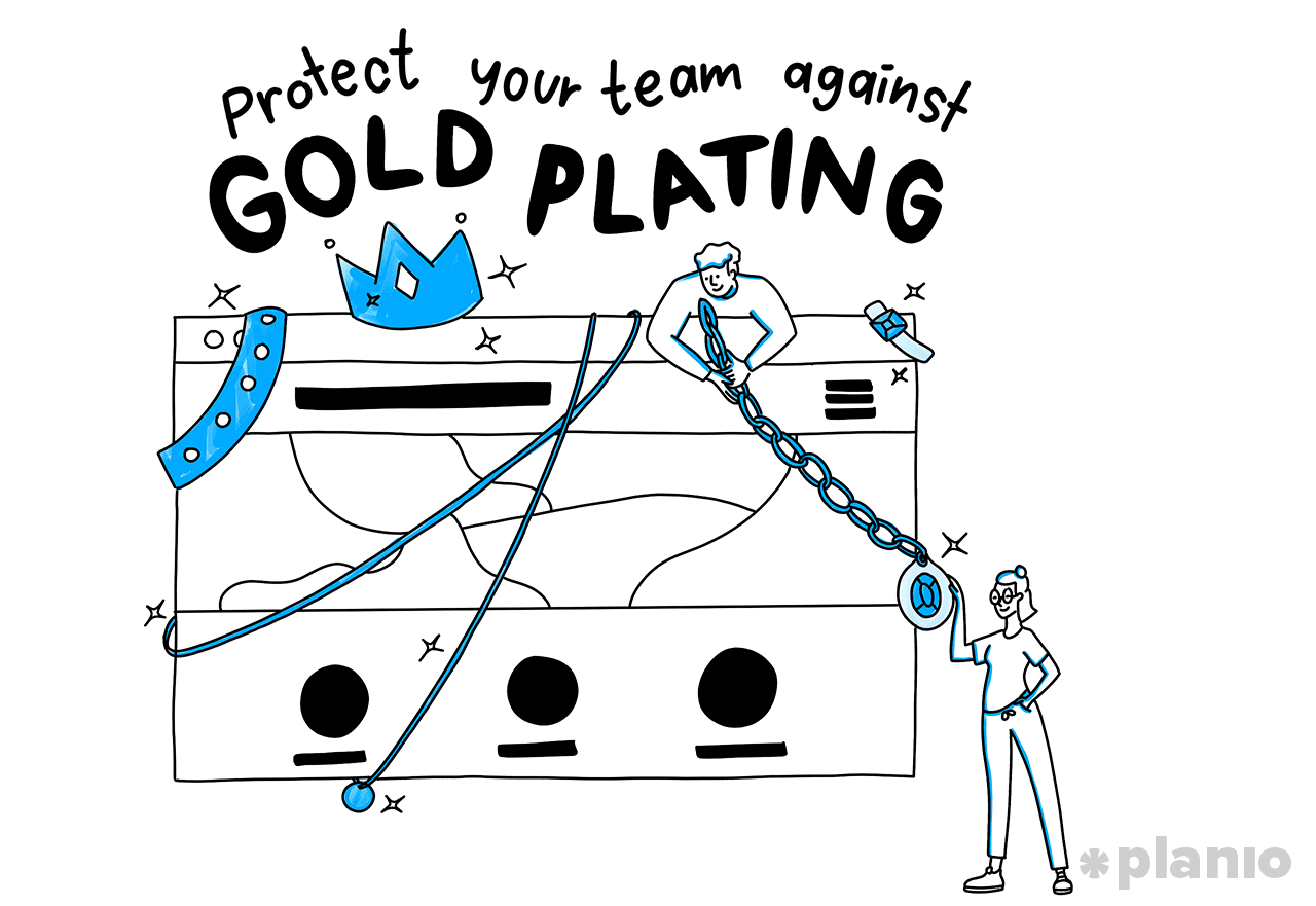 Protect your team against Gold plating