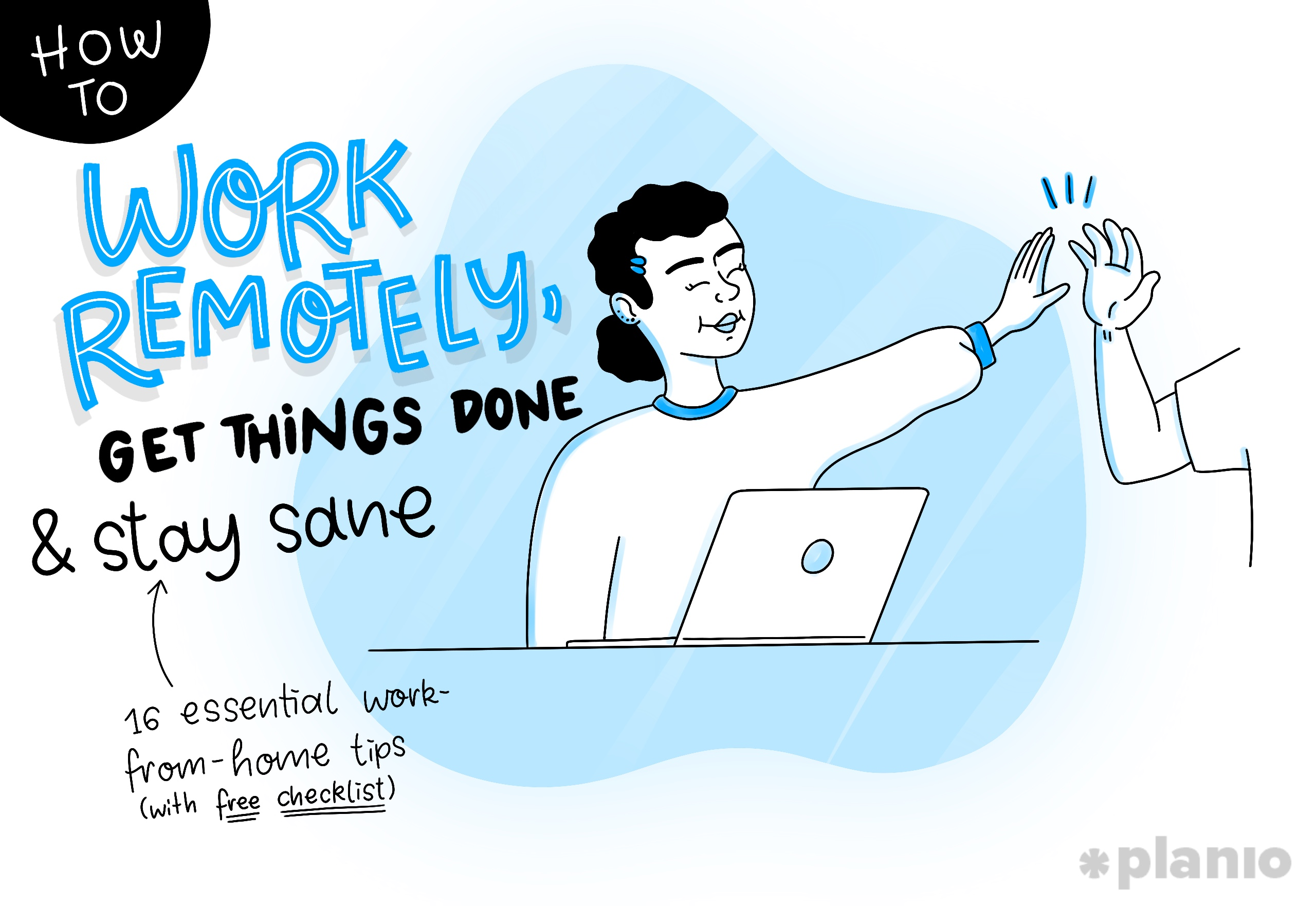 How To Work Remotely, Get Things Done, And Stay Sane